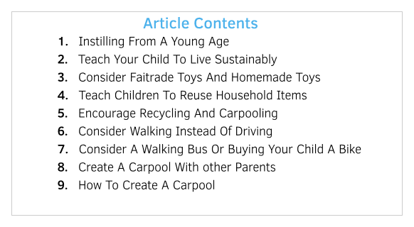 9 Ways To Teach Your Child How To Live A Green Lifestyle